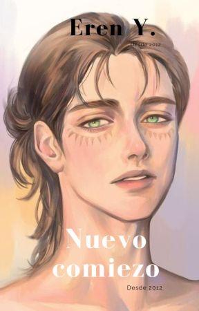 Nuevo Comienzo Eren Y. by kittykutu1234