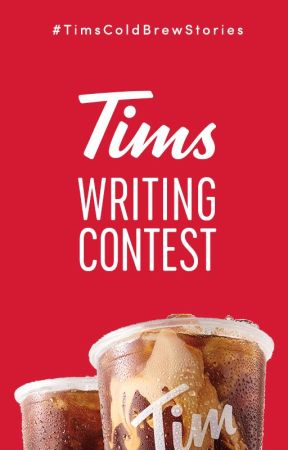 #TimsColdBrewStories Writing Contest [CLOSED] by TimHortons