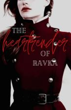 the heartrender of ravka by ilikerichblondes
