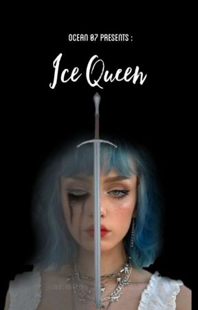 Ice Queen (Book 1 in the Queen Series) by oceean07
