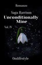 Unconditionally mine || Saga Harrison di omlifestyle