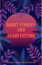 Short Stories and Flash Fiction by AFreeloveBarrass