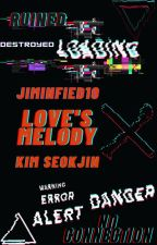 Love's Melody | K.SJ | JinxReader by Jiminfied10