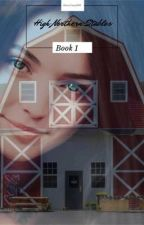 High Northern Stables § Book 1 § The Beginning  by HorseCrazy1290