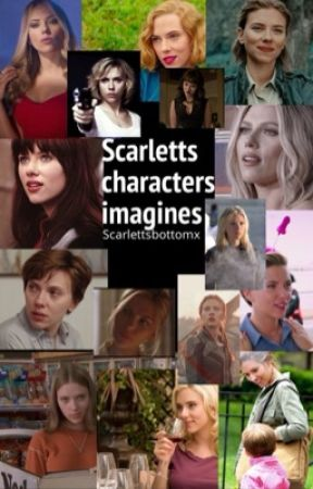 Scarletts characters imagines  by Scarlettsbottomx