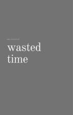 Wasted Time || Drarry autorstwa _zuzi_a_