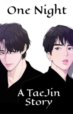 One Night  by TaeJin_Kook19
