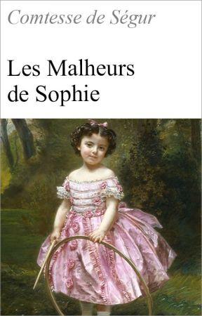 Les Malheurs de Sophie by WattpadClassiquesFR