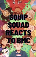 Squip Squad Reacts to Be More Chill (the musical) by bi_whos_ready_to_die