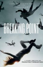 Breaking Point (the 100) by peanutbutterbaby6805
