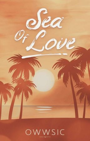 Sea Of Love by owwSIC