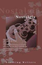 Theme #1: Nostalgia by Starving_Writers