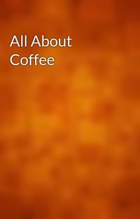 All About Coffee by gutenberg