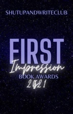 First Impression Book Awards 2021 [FULL] by ShutUpAndWriteClub