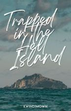 Trapped In The Hell island by KwinDimown