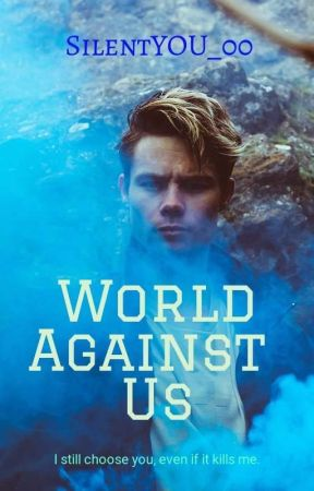 World Against Us [bxb] by SilentYOU_00