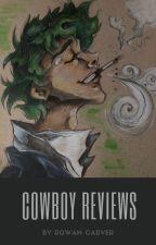 Cowboy Reviews by RowanCarver