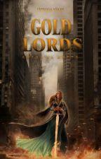 Gold Lords. Битва за життя. від wolfz0325