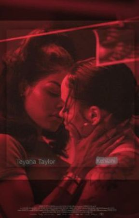 teyana & kehlani - one shots ❣️.. by Amourrjade