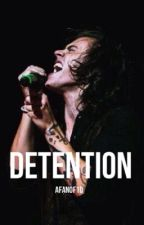 Detention {Harry Styles} by AFanOf1D