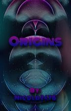 Origins by Nicold2476