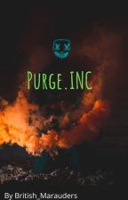 Purge.INC by British_Marauders