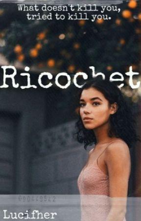 Ricochet by lucifherr