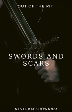 Swords And Scars (A PJO Fic) by NeverBackDown001