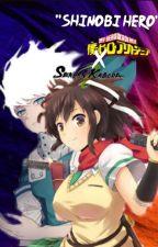 Shinobi Hero (Badass Izuku x Yandere senran kagura)  by NasimaKhatun5