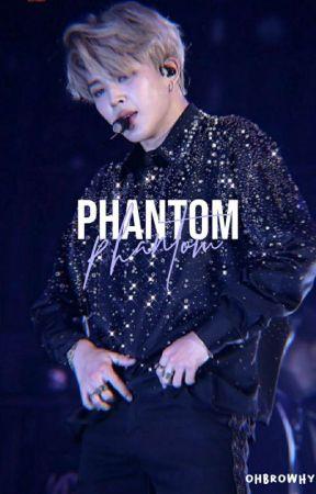 phantom ; pjm by ohbrowhy