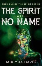 The Spirit With No Name by thebluecello