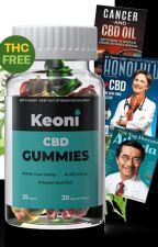 Keoni CBD Gummies 100% PURE CBD Reviews, by KeoniCBDgummi