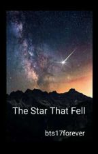 The Star That Fell⛥☄🌠✔ by bts17forever