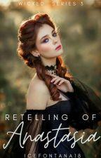 Retelling of Anastasia by IceFontana18