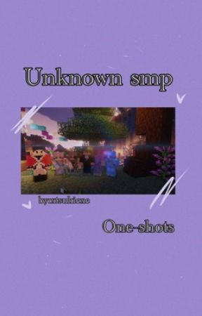 「Unknown smp oneshots」 by xtsukiexe