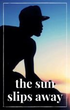 The Sun Slips Away by expresserpxe