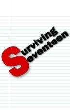 Surviving Seventeen by jamila03x