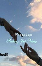 Menunggu Pariban Jadi Rokkap (TAMAT) by Betaria26