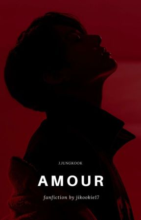 AMOUR | J.JK × Reader  by jikookie17