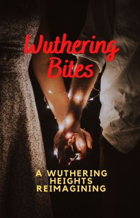 WUTHERING BITES by SaffronSun