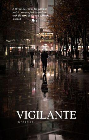 Vigilante (DreamNotFound) by BP98208