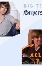 Big Time Superstar by Scottspack2411