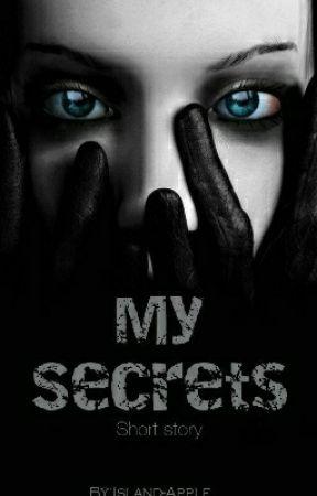 My Secrets by Island-Apple