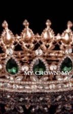 MY CROWN, MY FUTURE || Urridalgo by urridghtr