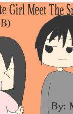 HSS#2: The Makulit Na Cute Girl Meet The Snob, Cold Boy (TMNPBMTSC) by mikLopez2