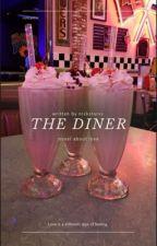 The diner | karlwastaken by alexlikesbees