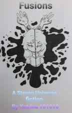 Fusions - A Steven Universe AU Story by katrina101010