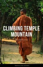 Climbing Temple Mountain by LudwigStar