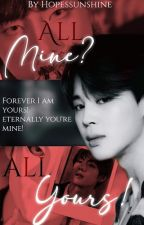 ALL MINE? ALL YOUR'S! |FF VMIN by hopessunshine