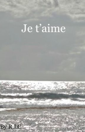 Je t'aime by lilac0253
